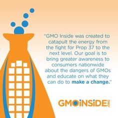 Join us in taking action against the companies that fought against your fundamental right to know about GMOs! http://www.gmoinside.org/