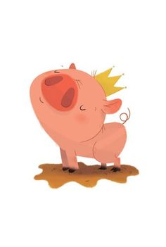 Ester Garay  Illustration - ester, garay, ester garay, commercial, educational, fiction, mass market, picture books, cute, sweet, YA, young reader, cute, sweet, animal, pig, piglet, piggy, crown, mud, colour, colourful