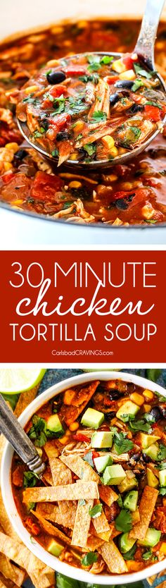Easy 30-Minute Homemade Chicken Tortilla Soup that tastes better than any restaurant! It's accidentally healthy, easy to double/triple for a crowd, freezer friendly and tastes like it's been simmering for hours but on your table in 30 Minutes!