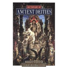 Dictionary of Ancient Dieties. Want it so much.