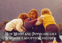 How Merry and Pippin are like Boromir's adopted children.  Submitted by: lucifers-legions.