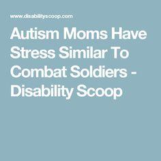 Autism Moms Have Str