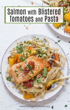 Apiece Crispy Salmon with Blistered Tomatoes and Pasta on a white plate set on a white background Seafood Recipes, Pasta Recipes, Recipes With White Flour, Whole Food Recipes, Healthy Recipes, Lunch Recipes, Healthy Food, Seafood Lasagna