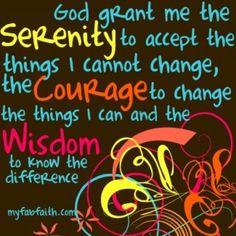 """I wish she had the""""serenity,courage &wisdom"""""""