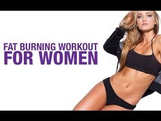 Fat Burning Workout for Women (BURN BABY BURN!!) - YouTube