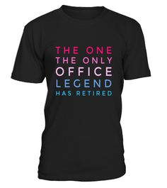 "# The one the only office legend has retired cute gift t-shirt .  Special Offer, not available in shops      Comes in a variety of styles and colours      Buy yours now before it is too late!      Secured payment via Visa / Mastercard / Amex / PayPal      How to place an order            Choose the model from the drop-down menu      Click on ""Buy it now""      Choose the size and the quantity      Add your delivery address and bank details      And that's it!      Tags: The one the only…"