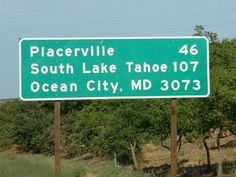 A normal-looking mileage sign along the freeway in West Sacramento causes motorists to take a second glance. Placerville, South Lake Tahoe and Ocean City Maryland? We tracked down the man responsible for the sign. West Sacramento, Sacramento California, Delmarva Peninsula, Delaware Bay, Fenwick Island, El Dorado County, Ocean City Md, Us Road Trip, South Lake Tahoe