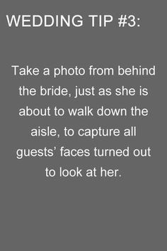 tip no 3!!!!  Wedding photo ideas tips