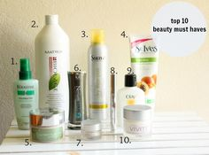 Top 10 beauty must haves