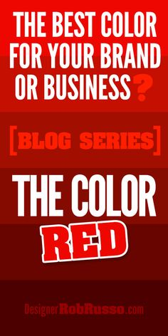 The best #color for logo design, web design and #branding is #red. Check out my new blog series (Part 1) on the BEST COLOR for your business. http://designerrobrusso.com/the-best-color-for-logos-web-design-and-business-branding-is-red/