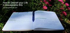 How to Debrief your life in manageable bits