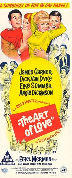The Art of Love (1965) Stars: James Garner, Dick Van Dyke, Elke Sommer, Angie Dickinson, Ethel Merman. ~ Director: Norman Jewison (Australian Daybill)
