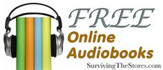 FREE Online Audio Book Resources <---These are amazing! They're mostly children's titles, but there are some adult and YA titles as well. So usefull!