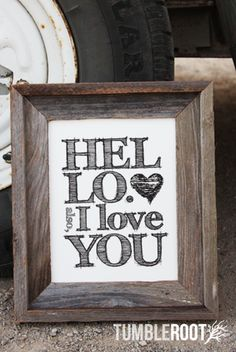 Hello, Also I Love You Print ($16)