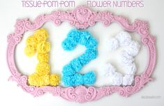DIY Paper Flowers Birthday Number. You Need: Cardboard or Foam Board, Marker, Measuring Tape, Scissors, Thin galvanized wire, or floral wire, Tissue Paper, Tape or glue.