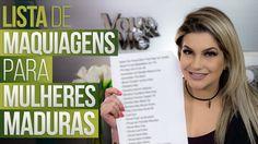 LISTA DE MAQUIAGENS PARA MULHERES MADURAS POR ALICE SALAZAR