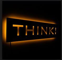 Think - Illuminated Wall Sign for the Thinking Geek Shop Signage, Signage Board, Wayfinding Signage, Signage Design, Backlit Signage, Metal Signage, Light Wall Art, Illuminated Signs, Sign Board Design