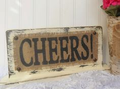 A toast to the BRIDE and GROOM, CHEERS burlap wedding sign, standing, bar sign