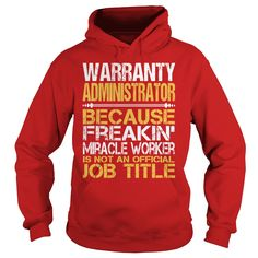 Awesome Tee For Warranty Administrator T-Shirts, Hoodies. Check Price Now ==► https://www.sunfrog.com/LifeStyle/Awesome-Tee-For-Warranty-Administrator-97795886-Red-Hoodie.html?id=41382