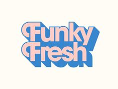 Funky Fresh designed by Steve Wolf. Connect with them on Dribbble; the global community for designers and creative professionals. Typography Alphabet, Design Typography, Typography Quotes, Typography Poster, Web Design, Design Visual, Logo Type Design, Vector Design, Graphic Design Logos