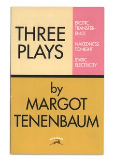 Three Plays by Margot Tenenbaum