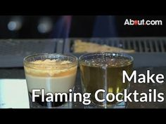 How to Make Flaming Cocktails - YouTube