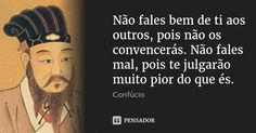 O homem que é firme, paciente, simples, natural e tranquilo está perto da virtude. Me Quotes, Motivational Quotes, Thinking Quotes, Life Thoughts, Spiritual Wisdom, My Mood, Life Advice, Self Esteem, True Stories
