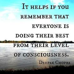 It helps if you remember that everyone is doing their best from their level of consciousness. - Deepak Chopra  For more inspiration and ultimate life visit our website =>> www.GhramaeJohnson.com  #lifecoach #successquotes #inspirationalquotes #motivation #coach #coaching #relationship #lifecoaching #leadership #findyourself #music #heal #hustle #selfimprovement #confidence #phychotherapy #selflove #BusinessCoach #Positivevibes #Dreams #MotivationalQuote #lifeQuotes #consciousness…