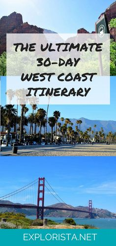 The Ultimate 1-Month West Coast Road Trip from Explorista