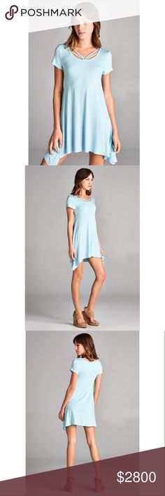 COMING SOON! $28 short sleeve swing dress/tunic Baby blue color with strappy scoop neckline. Material is soft rayon jersey. Dresses