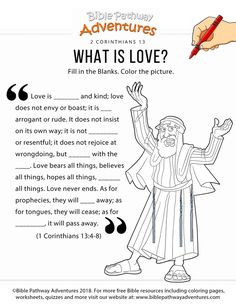 Printable What is Love (Paul the Apostle) Bible activity for kids. Free discipleship worksheet for Sunday School and Sabbath School lessons teachers, parents, and families. Bible Activities For Kids, Bible Stories For Kids, Bible Study For Kids, Worksheets For Kids, Kids Bible, Church Activities, School Worksheets, Sabbath Activities, Children's Bible