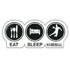 Eat, sleep, handball = my life Just A Game, Just Do It, Famous Sports, Olympic Committee, International Football, Cute Baby Boy, Sport Quotes, Team Usa, Eat Sleep