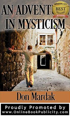 Today's Free Kindle eBook: An Adventure in Mysticism: A Paranormal Suspense NovelThe exciting story of a young man's spiritual awakening. Paranormal, Mystery Novels, Kindle, Book Authors, Love Book, Books Online, Mystic, Books To Read, Adventure