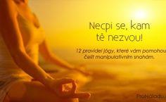 Osobní Rozvoj | ProNáladu.cz Karma, Motivation, Words, Happy, Fitness, Life, Inspiration, Psychology, Biblical Inspiration