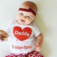 Daddy is My Valentine, because your little sweetie will be his Valentine for the rest of her life! Use code ADORABLE to save! Free shipping in the USA.