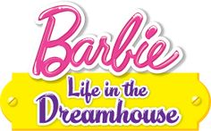 Barbie Life in the Dreamhouse Dolls Guide
