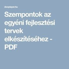 Szempontok az egyéni fejlesztési tervek elkészítéséhez - PDF Boarding Pass, Education, Schools, School, Onderwijs, Learning, Colleges