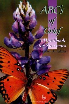 ABC's of Grief: : A Handbook for Survivors Abcs, Ebook Pdf, Free Ebooks, Grief, Kindle