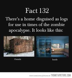 There is only one problem. If it happens, they will want the wood and tear the house down!