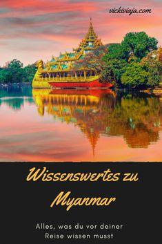 Alles, was du vor deiner Myanmarreise wissen musst I Birma II Burma I Myanmar I Wissenswertes I Land und Leute I Reiseinfos I Südostasien I #Myanmar #Wissenswertes #Reiseinfos