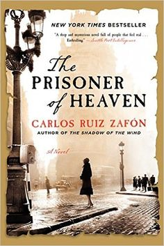 Amazon.com: The Prisoner of Heaven: A Novel (9780062206299): Carlos Ruiz Zafon: Books