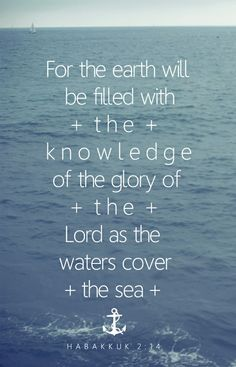 #Scripture                    Habakkuk 2:14