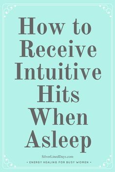 How to Receive Intuitive Hits in Your Sleep - Silver Lined Days Insomnia Help, Insomnia Causes, Insomnia Remedies, Sleep Remedies, Psychic Development, Sport Quotes, Sleep Dream, Psychic Abilities, Spirituality