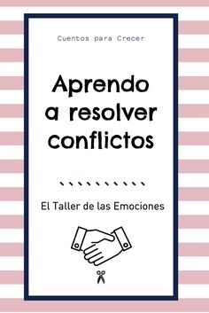 Aprender a resolver conflictos de manera efectiva.  #educaciónemocional  #habilidadesociales #resoluciónconflictos #eltallerdelasemociones Emotions Activities, Activities For Kids, Peace Education, E Motion, Behaviour Management, Emotional Development, Yoga For Kids, School Hacks, Emotional Intelligence