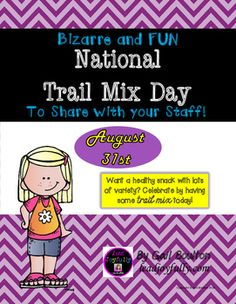 A wonderful healthy snack with lots of variety. Celebrate by having some trail mix today!