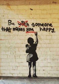 Sé alguien que te haga feliz