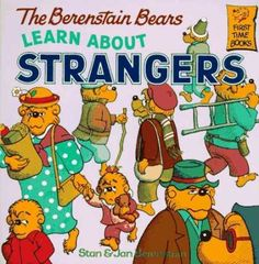 Learn About Strangers...you can't go wrong with any of the Bear books