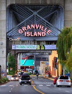 Granville Island Market underneath part of the Granville Bridge, Vancouver, BC Canada. Granville Island Vancouver, Vancouver British Columbia, Vancouver Island, O Canada, Canada Travel, Vancouver Hotels, Vancouver Neighborhoods, Visit Vancouver, North Vancouver