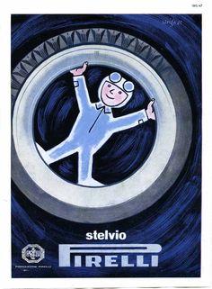 """Raymond Savignac, advertisement for Pirelli """"Stelvio"""" tyres, Vintage Italian Posters, Vintage Advertising Posters, Creative Advertising, Vintage Advertisements, Vintage Ads, Vintage Images, Retro Ads, Poster Vintage, Saul Bass"""