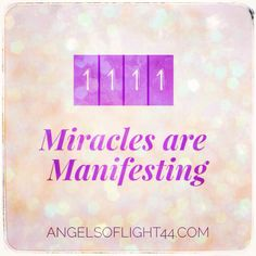 1111 Miracles are Manifesting! #angels
